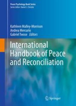 Malley-Morrison, Kathleen - International Handbook of Peace and Reconciliation, ebook