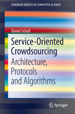 Schall, Daniel - Service-Oriented Crowdsourcing, ebook