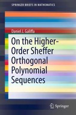 Galiffa, Daniel J. - On the Higher-Order Sheffer Orthogonal Polynomial Sequences, ebook