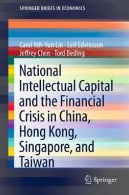 Lin, Carol Yeh-Yun - National Intellectual Capital and the Financial Crisis in China, Hong Kong, Singapore, and Taiwan, e-bok