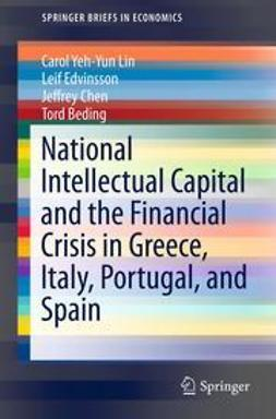 Lin, Carol Yeh-Yun - National Intellectual Capital and the Financial Crisis in Greece, Italy, Portugal, and Spain, ebook