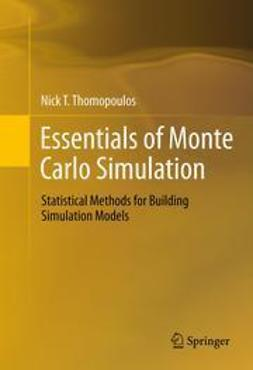 Thomopoulos, Nick T. - Essentials of Monte Carlo Simulation, ebook