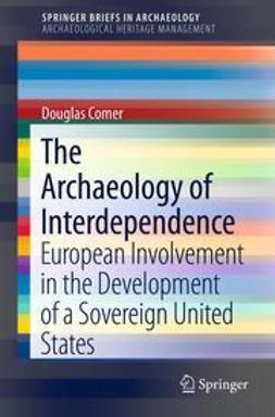 Comer, Douglas C. - The Archaeology of Interdependence, ebook