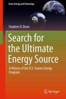Dean, Stephen O. - Search for the Ultimate Energy Source, ebook
