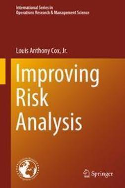 Jr., Louis Anthony Cox, - Improving Risk Analysis, e-bok