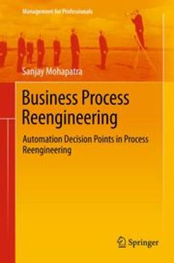 Mohapatra, Sanjay - Business Process Reengineering, ebook