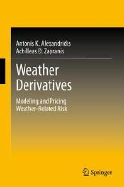 K., Antonis Alexandridis - Weather Derivatives, ebook