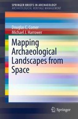 Comer, Douglas C. - Mapping Archaeological Landscapes from Space, e-bok