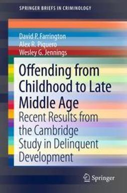 Farrington, David P. - Offending from Childhood to Late Middle Age, ebook