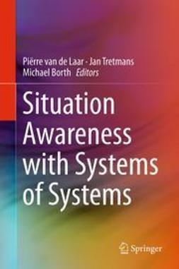 Laar, Piërre van de - Situation Awareness with Systems of Systems, e-bok