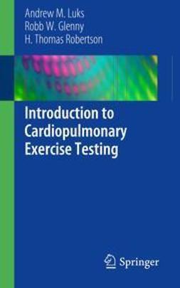 Luks, Andrew M. - Introduction to Cardiopulmonary Exercise Testing, ebook
