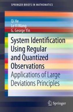 He, Qi - System Identification Using Regular and Quantized Observations, ebook