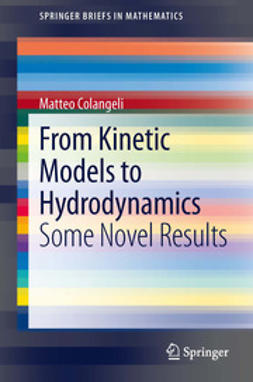Colangeli, Matteo - From Kinetic Models to Hydrodynamics, ebook