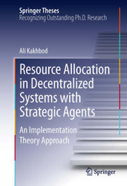 Kakhbod, Ali - Resource Allocation in Decentralized Systems with Strategic Agents, ebook