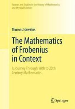 Hawkins, Thomas - The Mathematics of Frobenius in Context, ebook