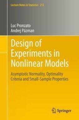 Pronzato, Luc - Design of Experiments in Nonlinear Models, ebook
