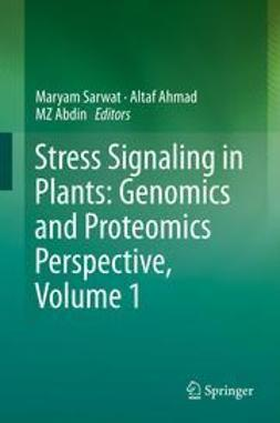 Sarwat, Maryam - Stress Signaling in Plants: Genomics and Proteomics Perspective, Volume 1, ebook