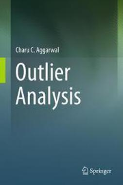 Aggarwal, Charu C. - Outlier Analysis, e-kirja