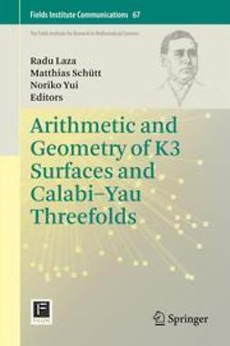 Laza, Radu - Arithmetic and Geometry of K3 Surfaces and Calabi–Yau Threefolds, ebook