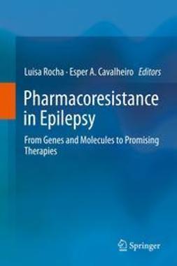 Rocha, Luisa - Pharmacoresistance in Epilepsy, e-bok