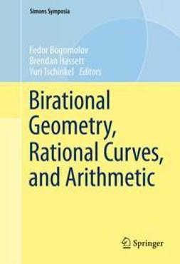Bogomolov, Fedor - Birational Geometry, Rational Curves, and Arithmetic, ebook