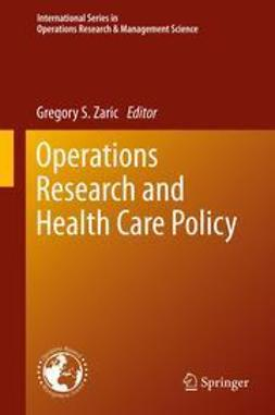 Zaric, Gregory S. - Operations Research and Health Care Policy, ebook