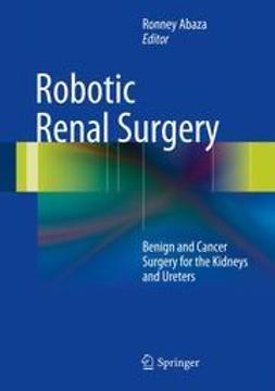 Abaza, Ronney - Robotic Renal Surgery, ebook