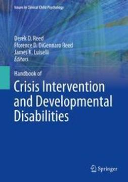 Reed, Derek D. - Handbook of Crisis Intervention and Developmental Disabilities, e-kirja