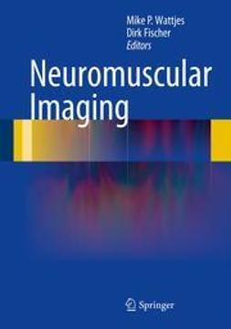 Wattjes, Mike P. - Neuromuscular Imaging, ebook