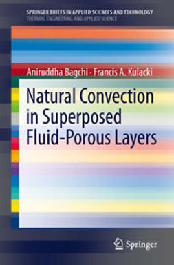 Bagchi, Aniruddha - Natural Convection in Superposed Fluid-Porous Layers, ebook