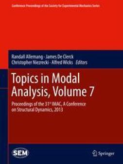 Allemang, Randall - Topics in Modal Analysis, Volume 7, ebook