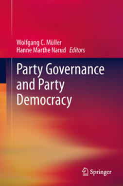 Müller, Wolfgang C. - Party Governance and Party Democracy, ebook