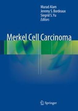 Alam, Murad - Merkel Cell Carcinoma, ebook