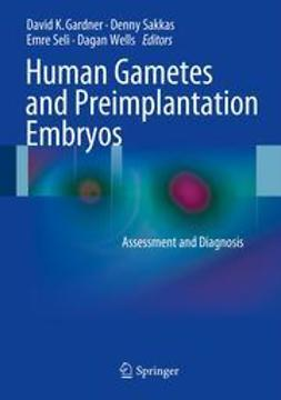 Gardner, David K. - Human Gametes and Preimplantation Embryos, ebook