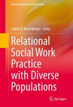 Rosenberger, Judith B. - Relational Social Work Practice with Diverse Populations, e-bok