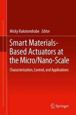 Rakotondrabe, Micky - Smart Materials-Based Actuators at the Micro/Nano-Scale, ebook
