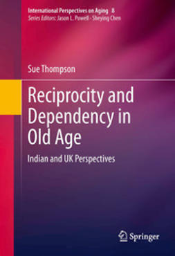 Thompson, Sue - Reciprocity and Dependency in Old Age, ebook