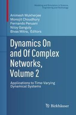 Mukherjee, Animesh - Dynamics On and Of Complex Networks, Volume 2, e-bok