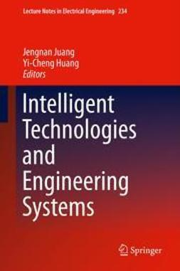 Juang, Jengnan - Intelligent Technologies and Engineering Systems, e-bok