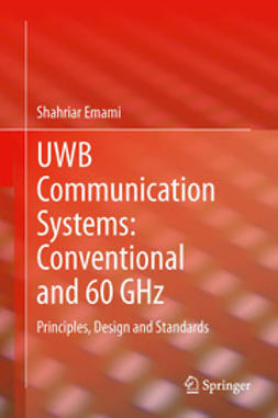 Emami, Shahriar - UWB Communication Systems: Conventional and 60 GHz, ebook