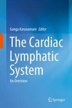 Karunamuni, Ganga - The Cardiac Lymphatic System, ebook