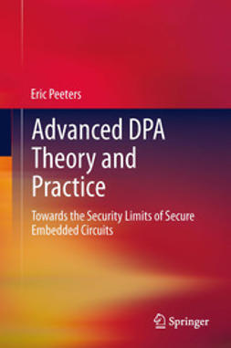 Peeters, Eric - Advanced DPA Theory and Practice, ebook