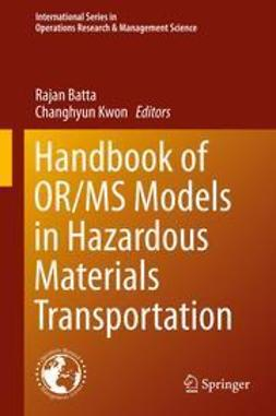 Batta, Rajan - Handbook of OR/MS Models in Hazardous Materials Transportation, ebook