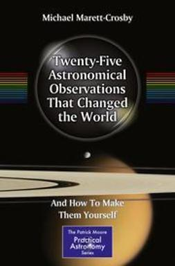 Marett-Crosby, Michael - Twenty-Five Astronomical Observations That Changed the World, ebook