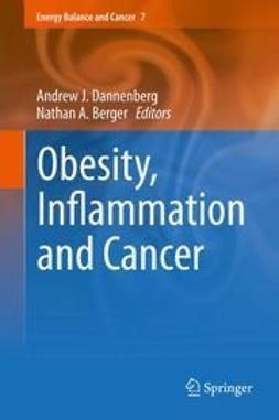 Dannenberg, Andrew J. - Obesity, Inflammation and Cancer, e-kirja