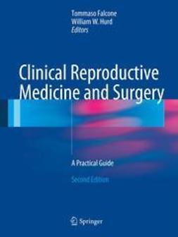 Falcone, Tommaso - Clinical Reproductive Medicine and Surgery, e-bok