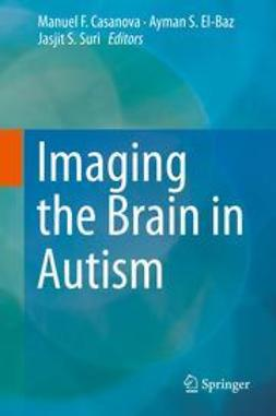 Casanova, Manuel F. - Imaging the Brain in Autism, ebook