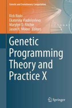 Riolo, Rick - Genetic Programming Theory and Practice X, ebook
