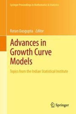 Dasgupta, Ratan - Advances in Growth Curve Models, ebook