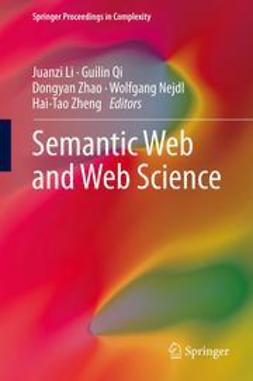 Li, Juanzi - Semantic Web and Web Science, ebook